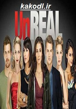 دانلود فصل سوم سریال UnREAL