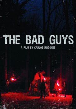 دانلود رایگان فیلم The Bad Guys 2018
