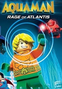 دانلود فیلم LEGO Aquaman Rage Of Atlantis