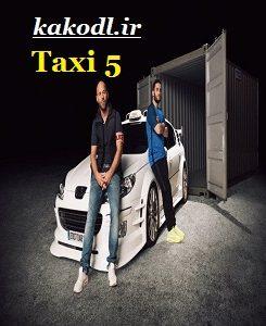 دانلود فیلم taxi5 2018